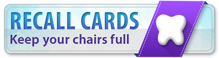 dental recall postcards and laser cards fill your chairs
